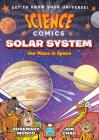 Science Comics: Solar System: Our Place in Space Cover Image