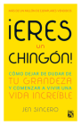 Eres Un Chingon! Cover Image