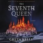 Seventh Queen Lib/E Cover Image