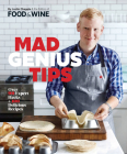 Mad Genius Tips: Over 90 Expert Hacks and 100 Delicious Recipes Cover Image