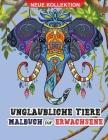 Unglaubliche Tier Malbuch für Erwachsene: Erstaunliches Malbuch für Erwachsene mit Wild- und Haustieren zur Entspannung Cover Image