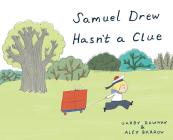 Samuel Drew Hasn't a Clue Cover Image