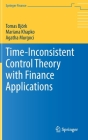 Time-Inconsistent Control Theory with Finance Applications (Springer Finance) Cover Image