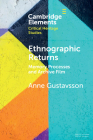 Ethnographic Returns: Memory Processes and Archive Film Cover Image