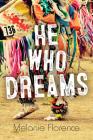 He Who Dreams (Orca Soundings) Cover Image