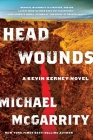 Head Wounds: A Kevin Kerney Novel Cover Image