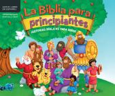 La Biblia Para Principiantes (the Beginner's Bible): Historias Biblicas Para Niaaos (Timeless Children's Stories) Cover Image