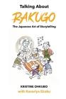 Talking About Rakugo: The Japanese Art of Storytelling Cover Image
