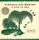 Virginia Lee Burton: A Life in Art Cover Image