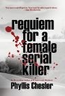 Requiem for a Female Serial Killer Cover Image