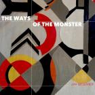 The Ways of the Monster Cover Image
