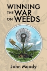 Winning the War on Weeds Cover Image