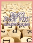Easy Fast Fun Crosswords: Medium Difficulty Crossword Puzzles, Crossword Puzzle Books for Adults Large Print Puzzles with Easy, Medium, Hard, an Cover Image