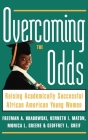 Overcoming the Odds: Raising Academically Successful African American Young Women Cover Image