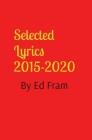 Selected Lyrics by Ed Fram Cover Image