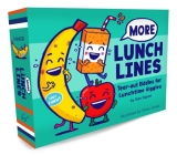 More Lunch Lines: Tear-out Riddles for Lunchtime Giggles (Lunch Jokes for Kids, Notes for Kids' Lunch Boxes with Silly Kid Jokes) Cover Image