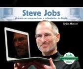 Steve Jobs: Pionero En Computadoras Y Cofundador de Apple (Steve Jobs: Computer Pioneer & Co-Founder of Apple) Cover Image