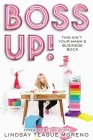 Boss Up!: This Ain't Your Mama's Business Book Cover Image
