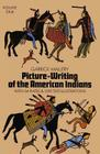 Picture Writing of the American Indians, Vol. 1 Cover Image