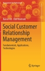 Social Customer Relationship Management: Fundamentals, Applications, Technologies (Management for Professionals) Cover Image