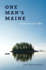 One Man's Maine: Essays on a Love Affair Cover Image
