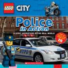 Police in Action (LEGO City Nonfiction): A LEGO Adventure in the Real World Cover Image