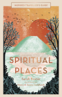 Spiritual Places (Inspired Traveller's Guides) Cover Image