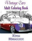 Vintage Cars Adult Coloring book: Design Coloring book, Coloring Book (Volume 3) Cover Image