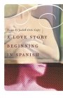 A Love Story Beginning in Spanish Cover Image