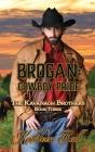 Brogan: Cowboy Pride: Christian Historical Romance Cover Image