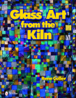 Glass Art from the Kiln Cover Image