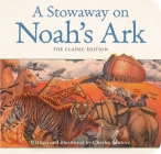 A Stowaway on Noah's Ark: The Classic Edition Cover Image
