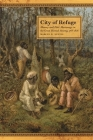City of Refuge: Slavery and Petit Marronage in the Great Dismal Swamp, 1763-1856 (Race in the Atlantic World #35) Cover Image