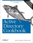 Active Directory Cookbook: Solutions for Administrators & Developers (Cookbooks (O'Reilly)) Cover Image