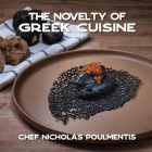 The Novelty of Greek Cuisine Cover Image