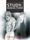 Draw It With Me - A Study of the Human Form: With Over 500 Sketches, Gestures and Artworks of the Male and Female Figure Cover Image
