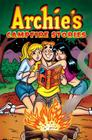 Archie's Campfire Stories (Archie & Friends All-Stars #25) Cover Image