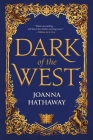 Dark of the West (Glass Alliance #1) Cover Image