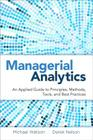 Managerial Analytics: An Applied Guide to Principles, Methods, Tools, and Best Practices Cover Image