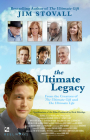 The Ultimate Legacy: From the Creators of the Ultimate Gift and the Ultimate Life Cover Image