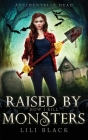 How I Kill: Raised by Monsters Cover Image