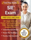 SIE Exam Prep 2021 and 2022: SIE Study Guide with Practice Test Questions for the FINRA Securities Industry Essentials Exam [4th Edition Book] Cover Image