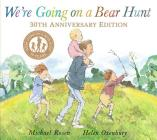 We're Going on a Bear Hunt: 30th Anniversary Edition Cover Image