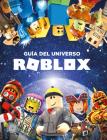 Roblox: Guía del universo Roblox / Inside the World of Roblox Cover Image