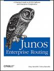 JUNOS Enterprise Routing: A Practical Guide to JUNOS Software and Enterprise Certification Cover Image