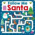 Maze Book: Follow Me Santa (Finger Mazes) Cover Image