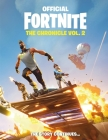 FORTNITE (Official): The Chronicle Vol. 2 (Official Fortnite Books) Cover Image