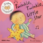Twinkle, Twinkle, Little Star: American Sign Language (Sign & Singalong) Cover Image