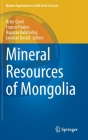 Mineral Resources of Mongolia (Modern Approaches in Solid Earth Sciences #19) Cover Image
