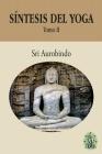 Síntesis del Yoga - Tomo II Cover Image